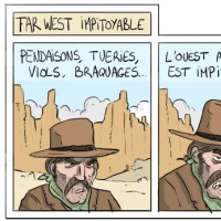 Far West impitoyable